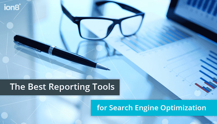 The best reporting tools for SEO