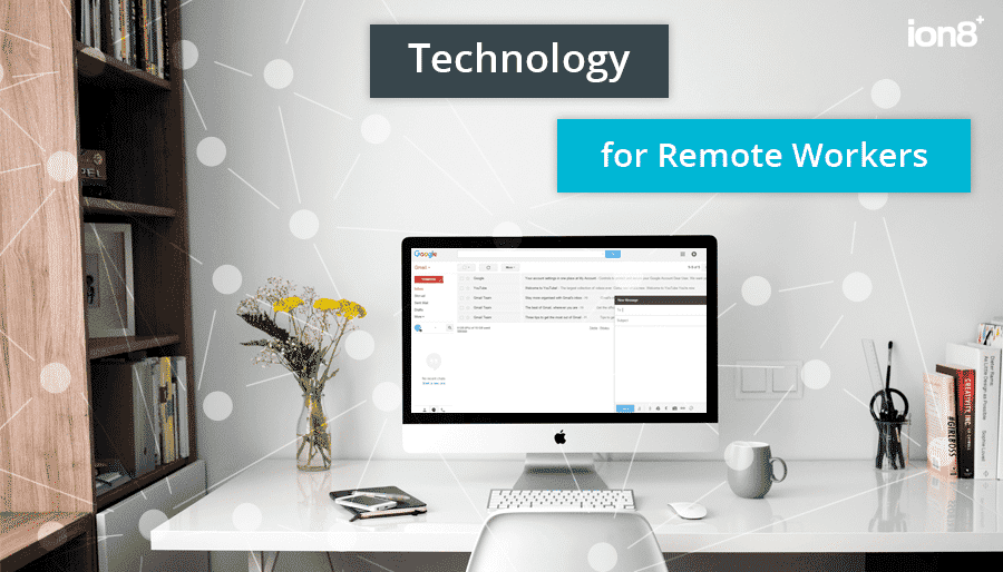 Technology for remote workers