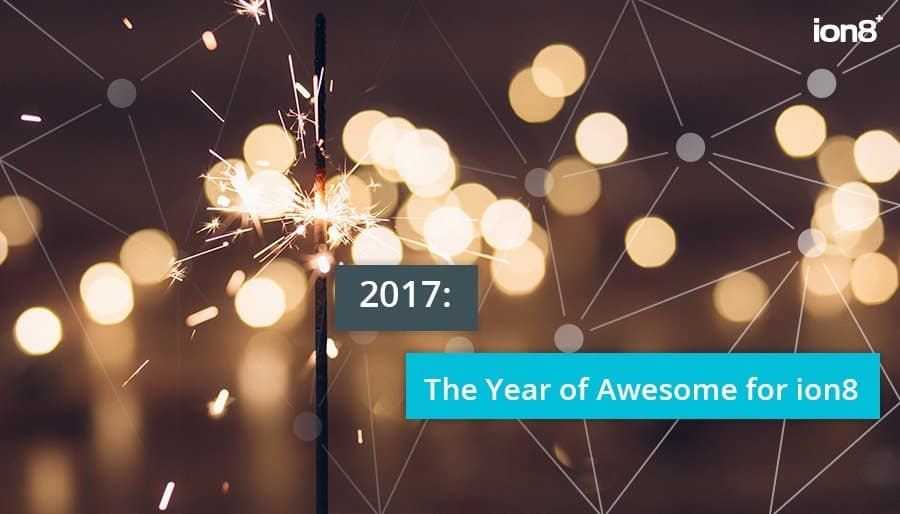2017 the year of awesome for ion8