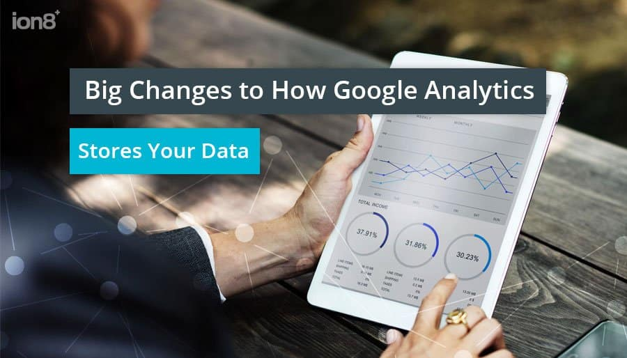 Big Changes to How Google Analytics Stores Your Data